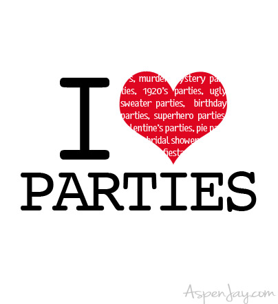 I heart parties!!!! Who doesn't?!