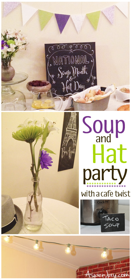 Hat and Soup Party with a cafe twist- this has a lot of great and easy ideas!