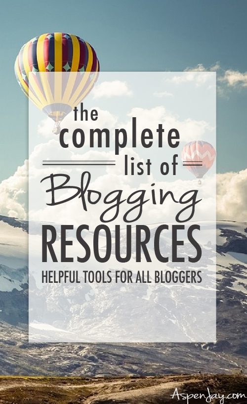 How to start a blog and A complete list of Blogging Resources- really helpful tools to use for your blog.