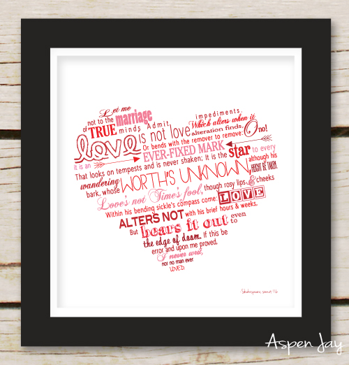 Free Shakespeare Sonnet 116 Valentines Printable. Love, love, LOVE this poem from Shakespeare and it is perfect for Valentines day! She has three different backgrounds to choose from.