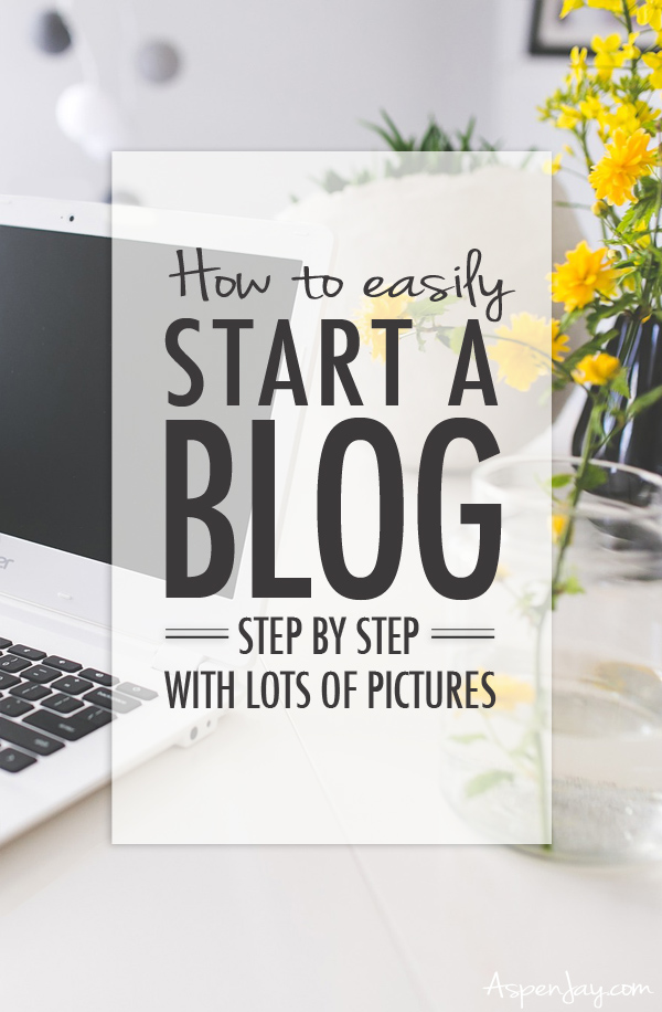4 Steps to Start a blog. This article walks you through the entire process and has TONS of pictures. You need to click on this article! Pin it or something!