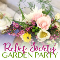 Lovely ideas for a Relief Society Birthday Garden Party
